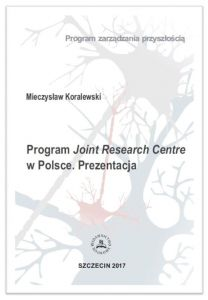 Program Joint Research Centre w Polsce. Prezentacja